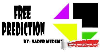 自由预言Free Prediction by Nader Medhat
